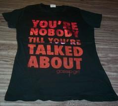 WOMEN'S TEEN Juniors GOSSIP GIRL Nobody Till Your Talked About T-shirt L... - $19.80
