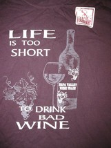 Life Is Too Short To Drink Bad Wine T Shirt Sz M Red White Rose Mead Grapes - $7.99