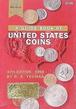 A Guide Book of United States Coins, 1994 (Red Book) Yeoman, R.S. - $4.70