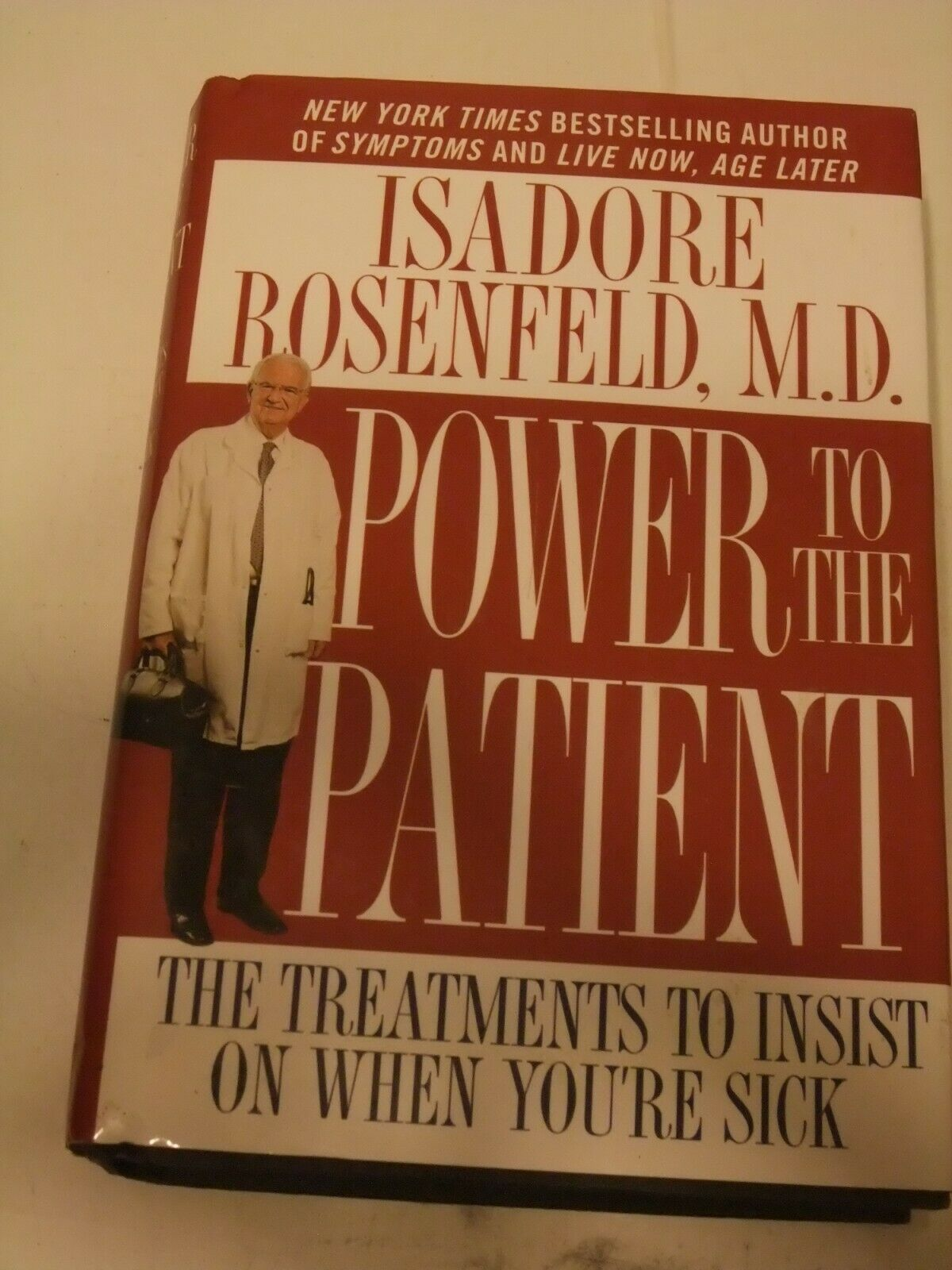 Primary image for Power to the Patient: The Treatments to Insist on When You're Sick by Rosenfeld