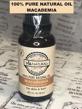 VIA NATURAL  100% PURE NATURAL OIL MACADAMIA FOR SKIN & HAIR 1 FL OZ