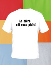 Beer Please in French Beer T Shirt Pick Size & Color S M L XL 2XL 3XL 4X... - $17.49+