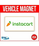 INSTACART Heavy Duty Vehicle Magnet Truck Car Sticker Decal Sign USA DEL... - $17.09+