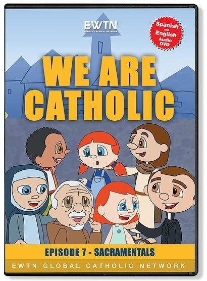We are catholic episode 7   sacramentals