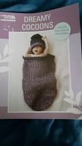 Leisure Arts Dreamy Cocoons #5582~CROCHET~6 Caps & Sacks To Crochet - $9.79