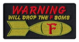 Motorcycle Biker Jacket/Vest Embroidered Patch - Drop The F-Bomb - Fuck ... - $6.99