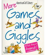 More Games and Giggles: Wild About Animals! (American Girl Library) Wall... - $3.99