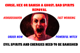 Exorcism To Remove Demons And Spirits, Protection Spell - $29.97