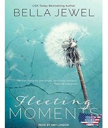 Fleeting Moments, Free Ship Jewel, Bella/ Landon, Amy (Narrator) - $14.93