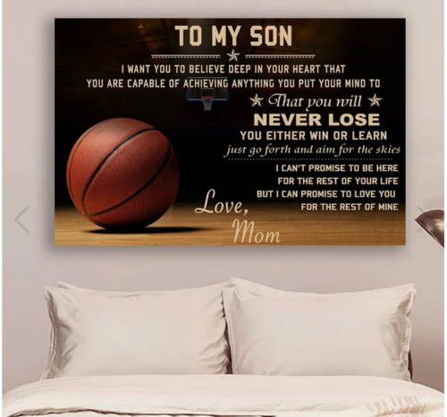 Primary image for Basketball Poster - mom to son - never lose Poster No Frame Gift Printed in US