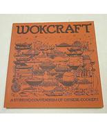 Wokcraft Charles & Violet Schafer San Francisco Chinese Cookery Cookbook... - $14.80