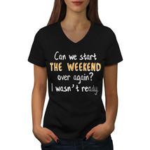 Start Weekend Shirt Funny Women V-Neck T-shirt - $12.99+