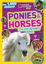 National Geographic Kids Ponies and Horses Sticker Activity Book: Over 1... - $7.72