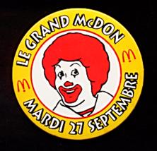 "3"" McDonalds Pinback Button - French Canadian Le Grand McDon Mardi 27 Septebre - $9.99"