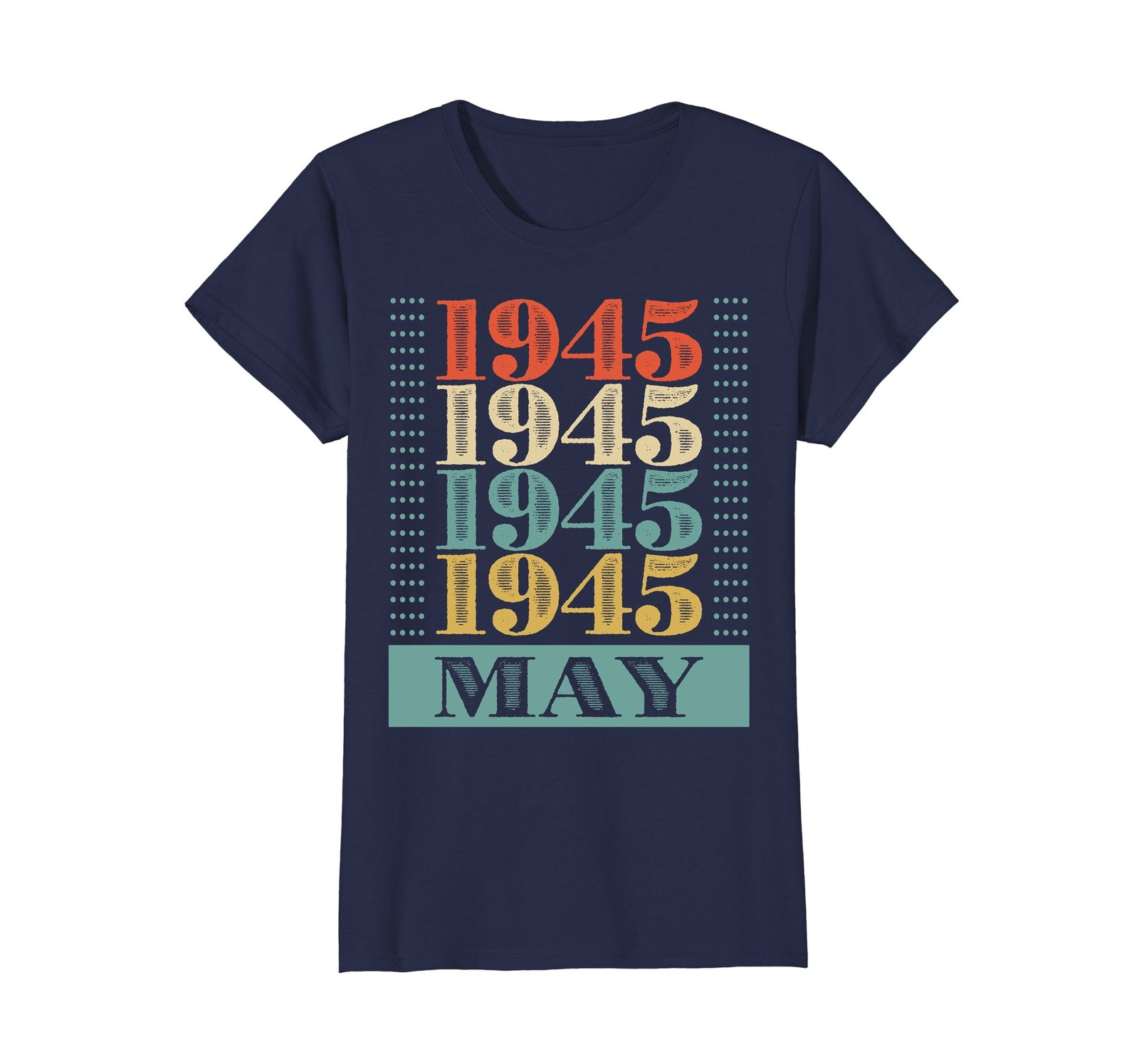 Funny Shirts - Retro Classic Vintage May 1945 73rd Birthday Gift 73 yrs old Wowe image 4