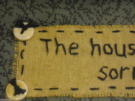 """Primitive Embroidered Framed Saying """"The House Was Clean Yesterday..."""" image 7"""