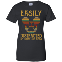 Easily Distracted By Disney And Dogs Black Ladies' 100% Cotton T-Shirt - $22.99+