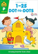 School Zone - Numbers 1-25 Dot-to-Dots Workbook - Ages 3 to 5, Preschool to Kind