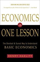 Economics in One Lesson: The Shortest and Surest Way to Understand Basic... - $12.52