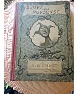 Rare 1884 A.B. Frost Stuff and Nonsense Illustrated Comics Hardback Book - $40.00