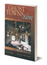 Ghost Towns Alive - $19.95