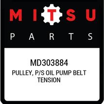 MD303884 Mitsubishi Pulley, p/s oil pump belt tension MD303884, New Genu... - $57.14