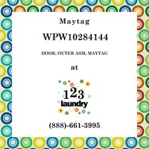 Maytag-WPW10284144-DOOR, Outer Asm, Maytag - $135.62