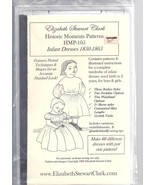 Elizabeth Stewart Clark pattern for infant dresses 1850-1865 - $19.80