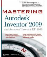 Mastering Autodesk Inventor 2009 and Autodesk Inventor LT 2009 Waguespac... - $19.60