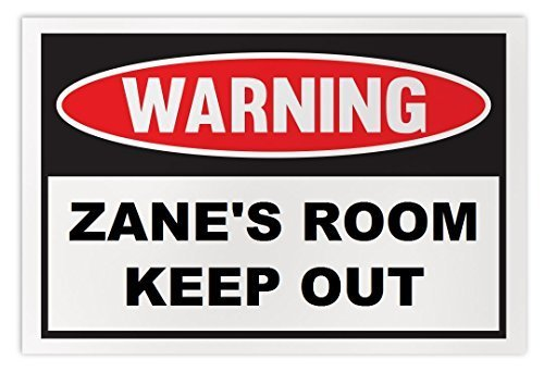 Personalized Novelty Warning Sign: Zane's Room Keep Out - Boys, Girls, Kids, Chi
