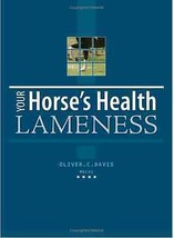 Lameness : Your Horse's Health -  Oliver Davis - New Hardcover  @ZB - $11.95