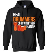 Real Drummers Do It With Their Hands Blend Hoodie - $32.99+