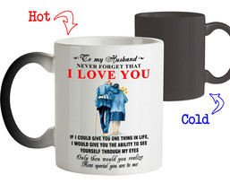 To My Husband Never Forget That I Love You Best Novelty Gift For Him Coffee Mug - $18.95+
