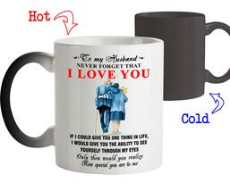 Coffee Mug Gift For Him To My Husband Never Forget That I Love You Husband Mug - $18.95+
