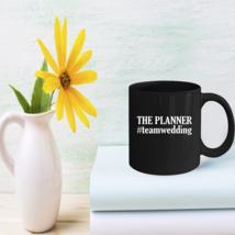 Team Wedding Mugs Funny Wedding Planner gifts - $15.95