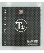 TAG Heuer kirium Ti5 Guarantee Booklet & Card Chronograph - $29.99