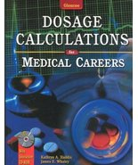 Dosage Calculations for Medical Careers, Student Text Haddix, Kathryn A ... - $9.90