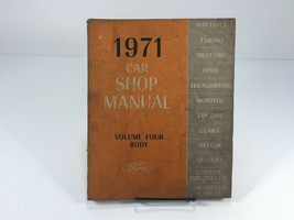 1971 Ford Car Shop Manual OEM Factory Service Volume 4 Body - $19.99