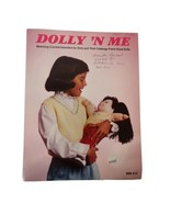 Dolly N Me Crochet Pattern Booklet Dolly N Me Matching Sweaters Girls Do... - $9.32