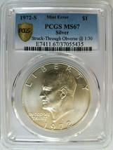 1972 S Eisenhower Dollar IKE PCGS MS 67 Strike Thru Struck Through Mint ... - £112.14 GBP