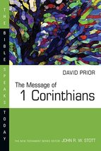 The Message of Corinthians 1 (Bible Speaks Today) [Paperback] Prior, David - $9.85
