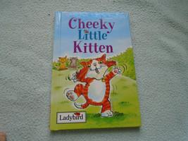 1998 Ladybird Book Cheeky Little Kitten - $8.96