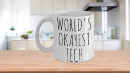 Worlds Okayest Tech Coffee Mug Cup Gift Idea Technician - $20.09+