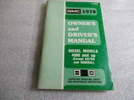 PM164 1978 GMC Diesel Models 4500 and Up Owner's & Driver's Manual Book ... - $23.19