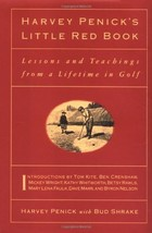Harvey Penick's Little Red Book: Lessons And Teachings From A Lifetime I... - $11.75