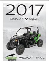 2017 Arctic Cat Wildcat Trail Service Manual on a CD - $12.99