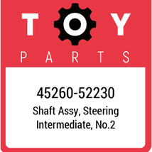 45260-52230 Toyota Shaft Assy Steering Intermediate No2, New Genuine OEM... - $126.83