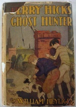 Jerry Hicks Ghost Hunter RARE hardcover with dust jacket William Heyliger - $60.00