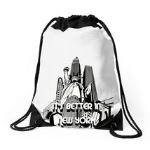 It's Better In New York Drawstring Bags - $31.00