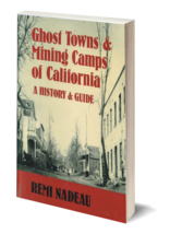 Ghost Towns and Mining Camps of California - $17.95